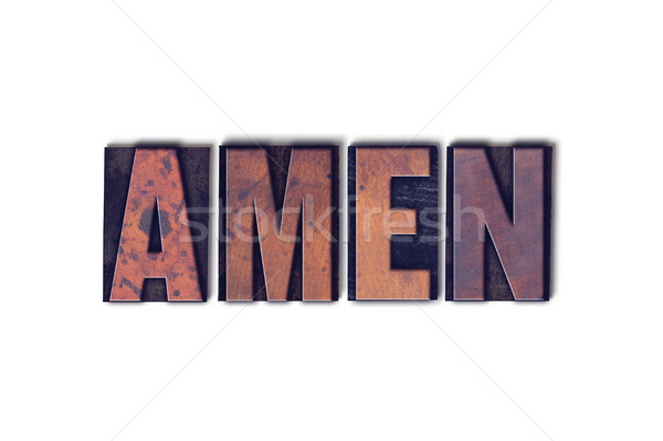 Amen Concept Isolated Letterpress Word Stock photo © enterlinedesign