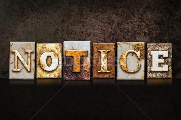 Notice Letterpress Concept on Dark Background Stock photo © enterlinedesign