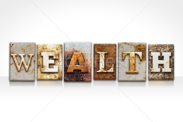 Wealth Letterpress Concept Isolated on White Stock photo © enterlinedesign