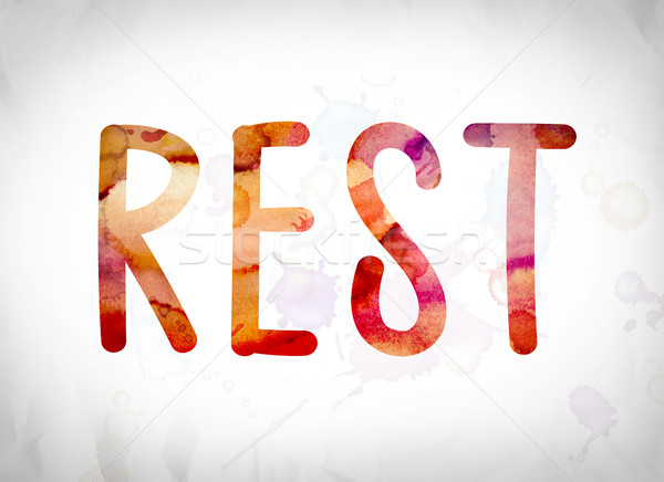 Rest Concept Watercolor Word Art Stock photo © enterlinedesign