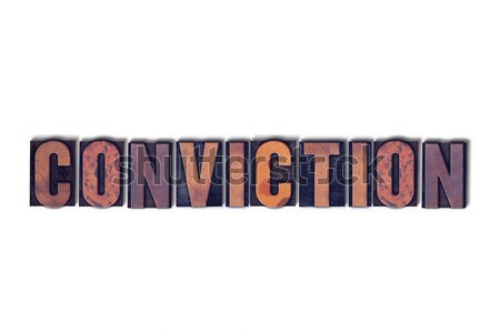Conviction Concept Isolated Letterpress Word Stock photo © enterlinedesign