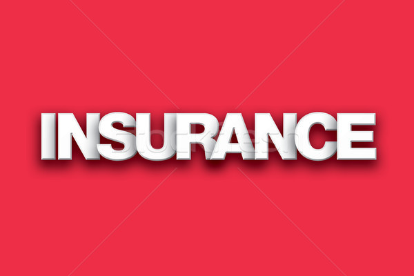 Insurance Theme Word Art on Colorful Background Stock photo © enterlinedesign