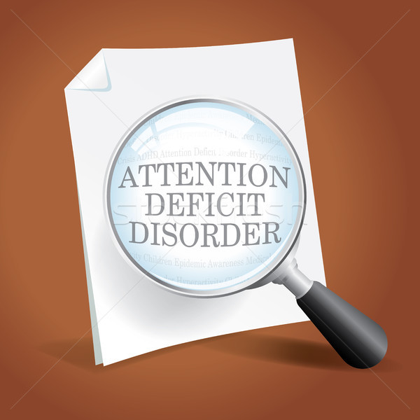 Taking a Closer Look at ADHD Attention Deficit Disorder Stock photo © enterlinedesign
