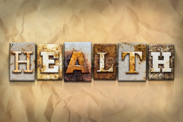 Health Concept Rusted Metal Type Stock photo © enterlinedesign