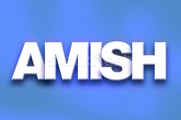 Amish Concept Colorful Word Art Stock photo © enterlinedesign