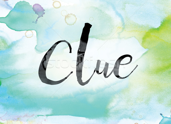 Clue Colorful Watercolor and Ink Word Art Stock photo © enterlinedesign