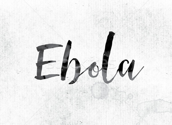 Ebola Concept Painted in Ink Stock photo © enterlinedesign