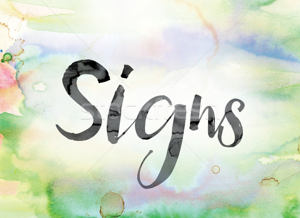Signs Colorful Watercolor and Ink Word Art Stock photo © enterlinedesign