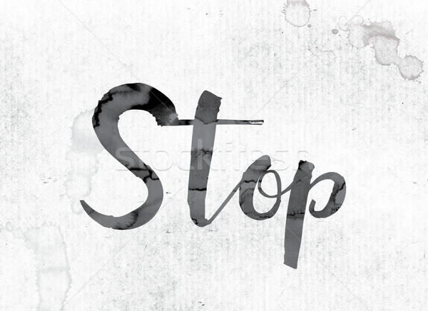 Stop Concept Painted in Ink Stock photo © enterlinedesign