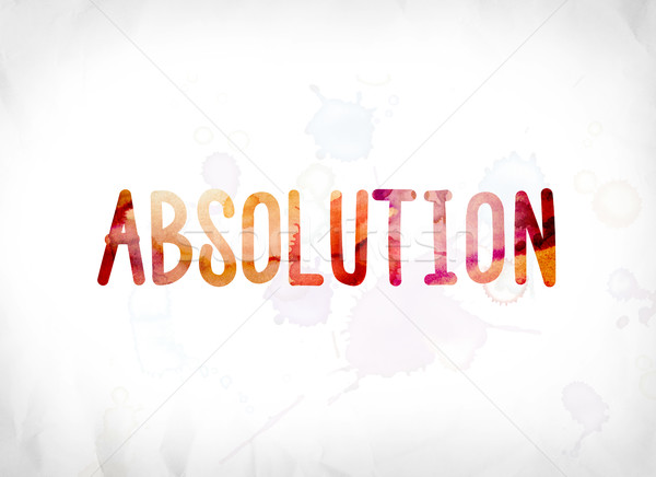 Absolution Concept Painted Watercolor Word Art Stock photo © enterlinedesign