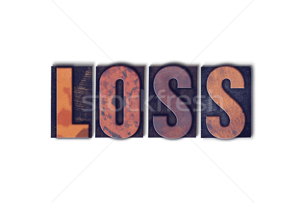 Loss Concept Isolated Letterpress Word Stock photo © enterlinedesign