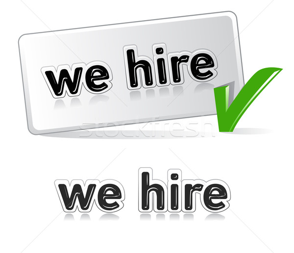 we hire Stock photo © exile7