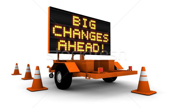 Big Changes - Construction Sign Message Stock photo © eyeidea