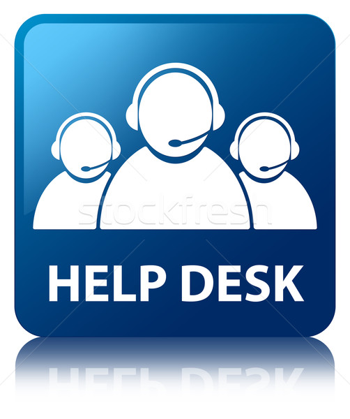 Help desk (customer care team) glossy blue reflected square butt Stock photo © faysalfarhan