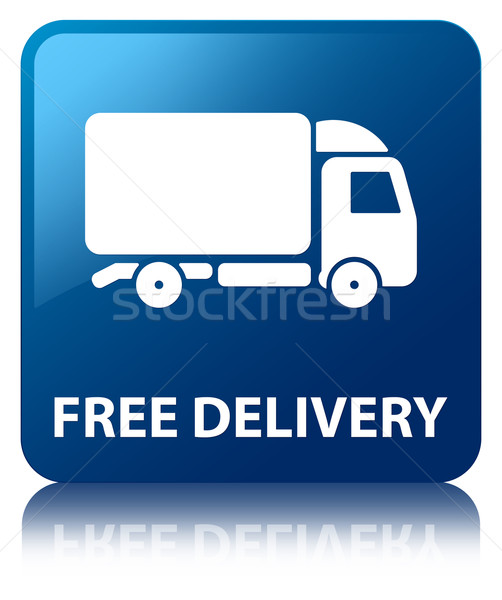 Stock photo: Free delivery glossy blue reflected square button