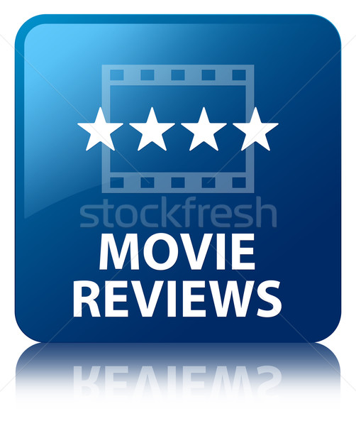 Movie reviews glossy blue reflected square button Stock photo © faysalfarhan