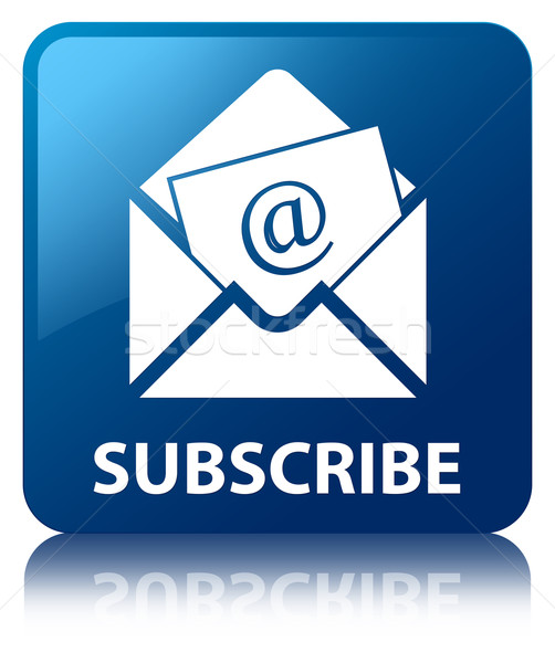 Subscribe (Newsletter email icon) glossy blue reflected square b Stock photo © faysalfarhan