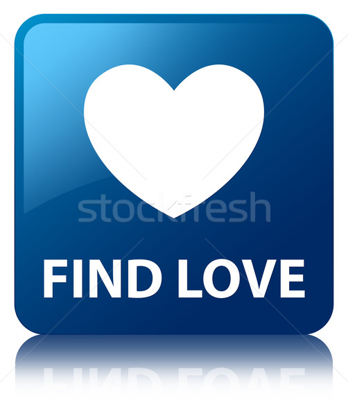 Stock photo: Find love glossy blue reflected square button