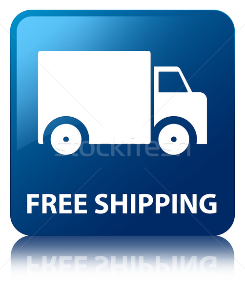 Free shipping glossy blue reflected square button Stock photo © faysalfarhan