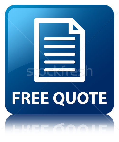Free quote (page icon) glossy blue reflected square button Stock photo © faysalfarhan