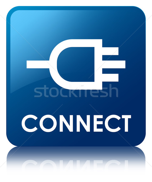 Stock photo: Connect glossy blue reflected square button