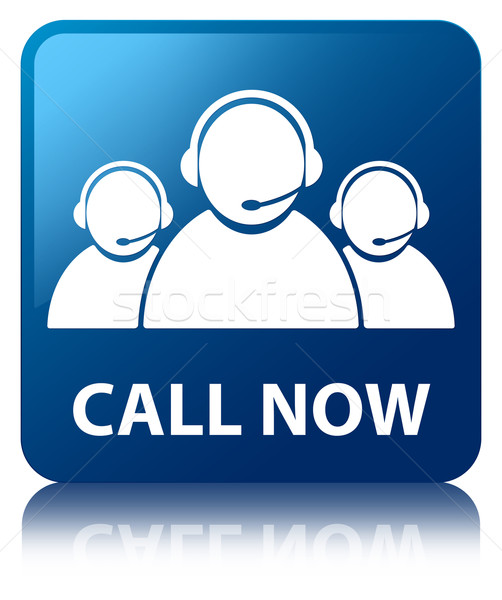 Call now glossy blue reflected square button Stock photo © faysalfarhan