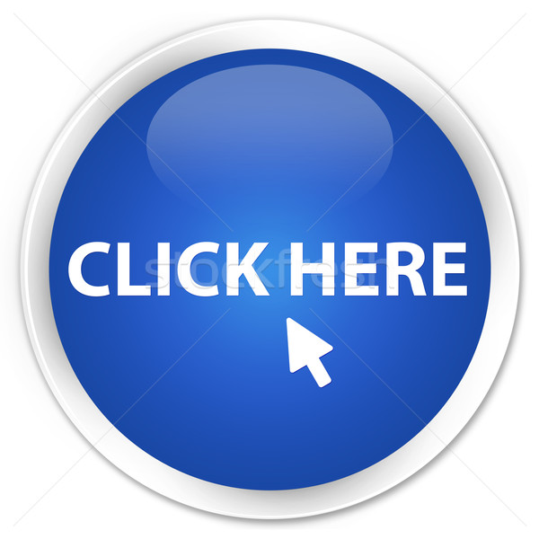 Click here icon blue button Stock photo © faysalfarhan