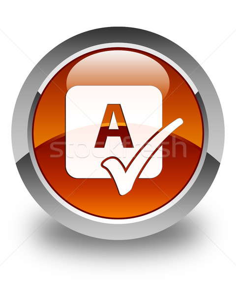 Spell check icon glossy brown round button Stock photo © faysalfarhan