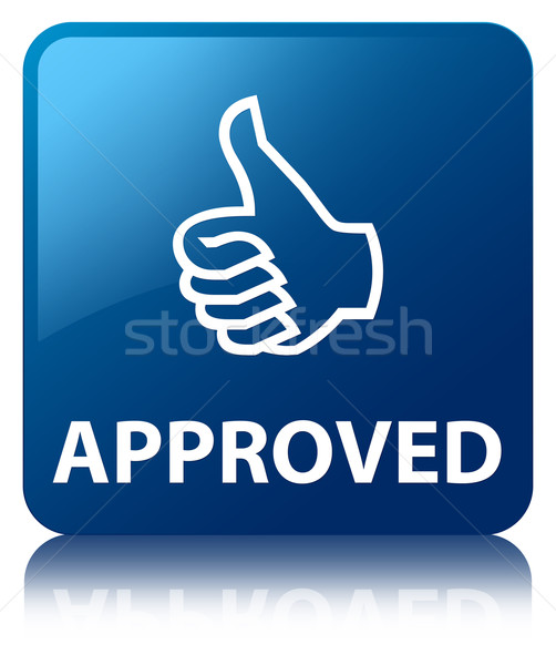 Approved glossy blue reflected square button Stock photo © faysalfarhan