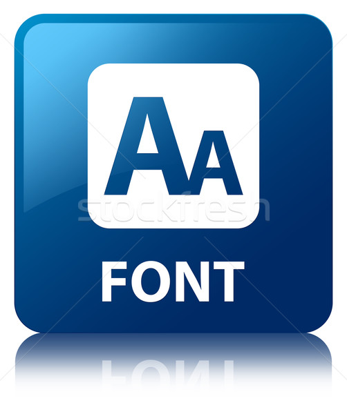 Stock photo: Font glossy blue reflected square button