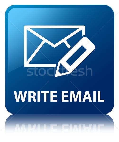 Yazmak e-mail parlak mavi kare düğme Stok fotoğraf © faysalfarhan