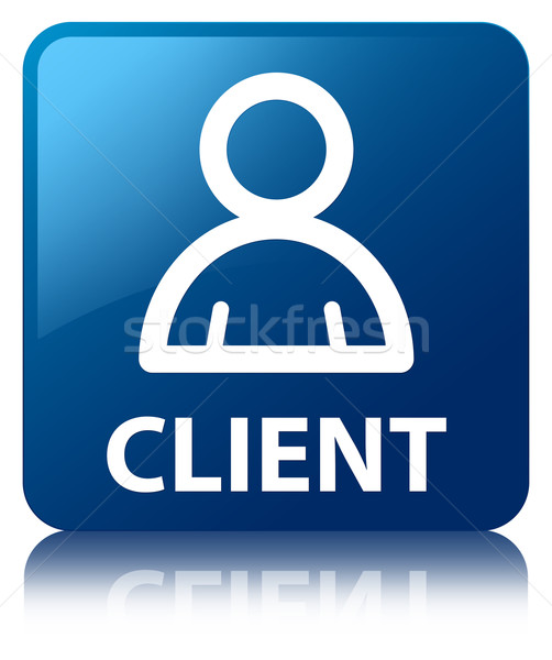 Client (Member icon) glossy blue reflected square button Stock photo © faysalfarhan