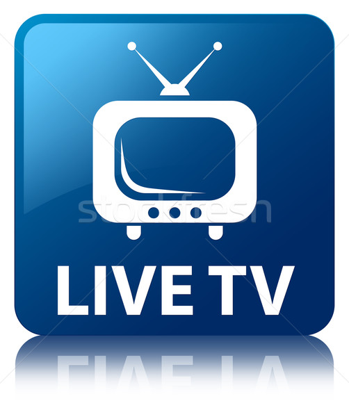 Live tv glossy blue reflected square button Stock photo © faysalfarhan