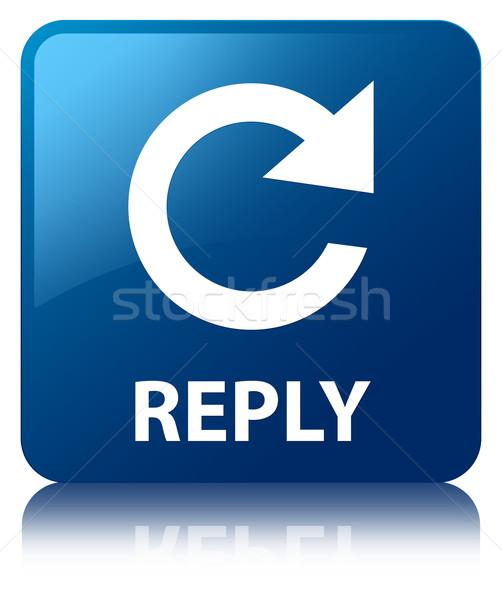 Reply glossy blue reflected square button Stock photo © faysalfarhan