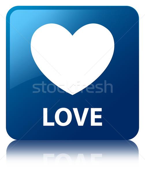 Love glossy blue reflected square button Stock photo © faysalfarhan