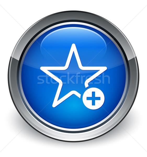 Add to favorite icon glossy blue button Stock photo © faysalfarhan