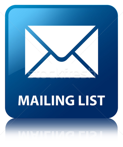 Stock photo: Mailing list glossy blue reflected square button
