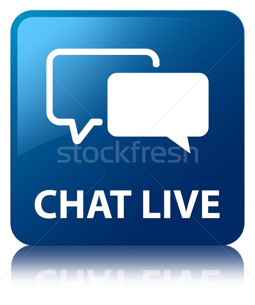 Chat live glossy blue reflected square button Stock photo © faysalfarhan