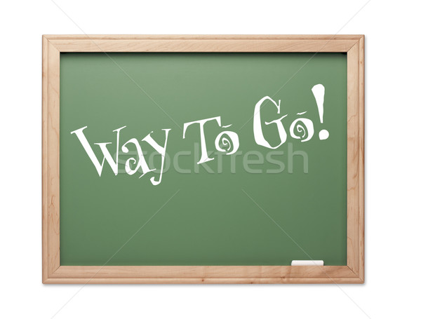 Way To Go! Green Chalk Board Kudos Series Stock photo © feverpitch