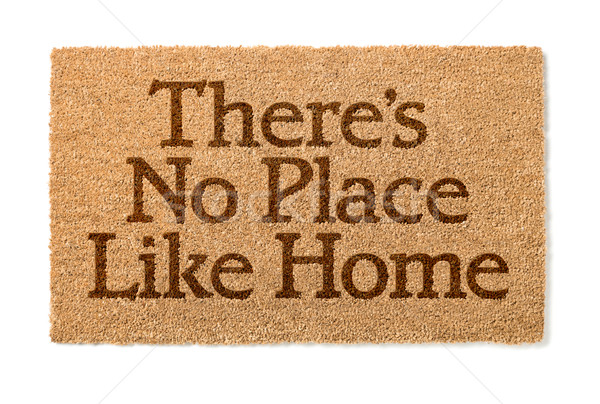 There Is No Place Like Home Welcome Mat On White Stock photo © feverpitch