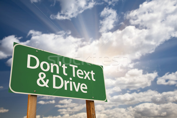 Don't text and Drive Green Road Sign Stock photo © feverpitch