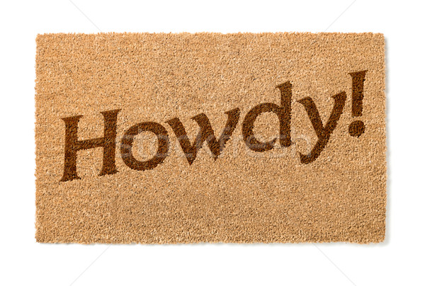 Howdy Welcome Mat On White Stock photo © feverpitch