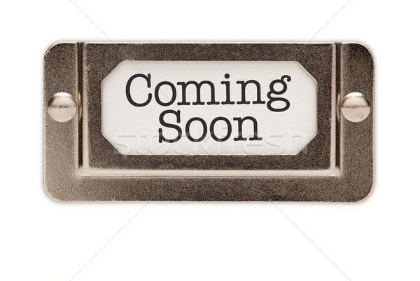 Coming Soon File Drawer Label Stock photo © feverpitch