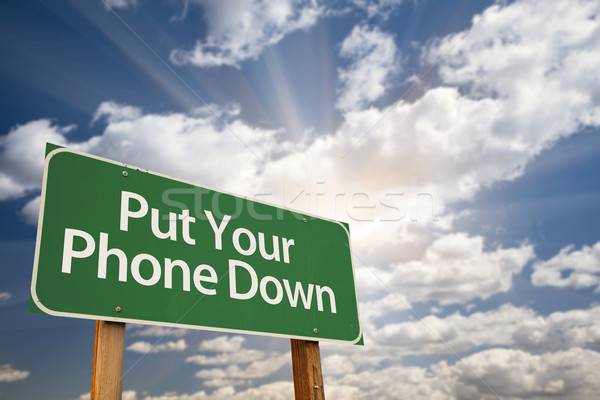 Put Your Phone Down Green Road Sign Stock photo © feverpitch