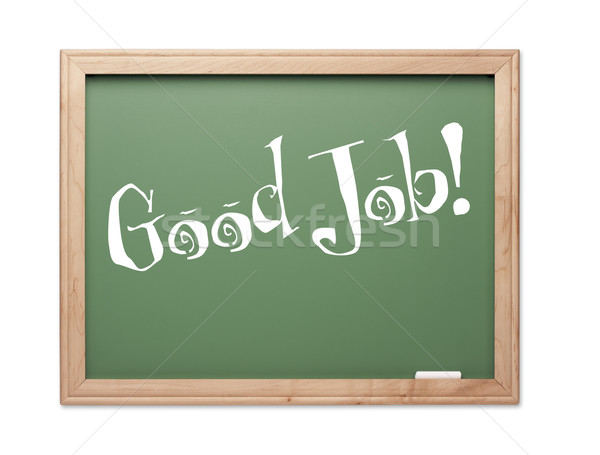 Stock photo: Good Job! Green Chalk Board Kudos Series