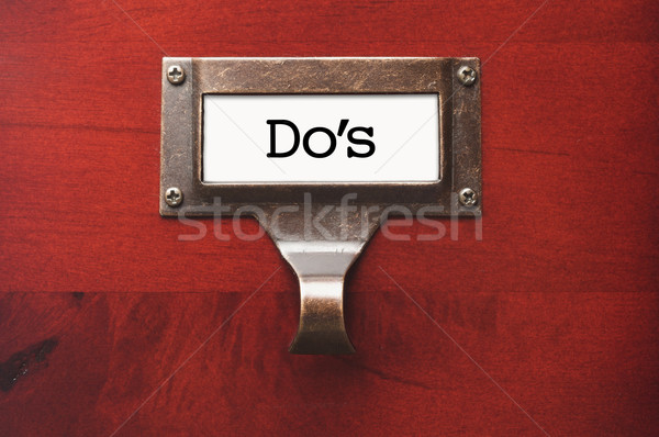 Lustrous Wooden Cabinet with Do's File Label Stock photo © feverpitch
