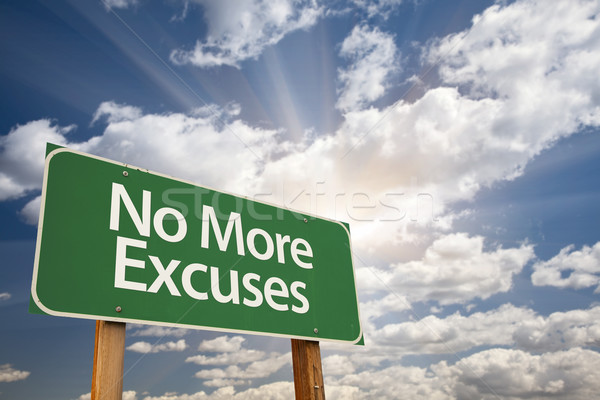No More Excuses Green Road Sign Stock photo © feverpitch