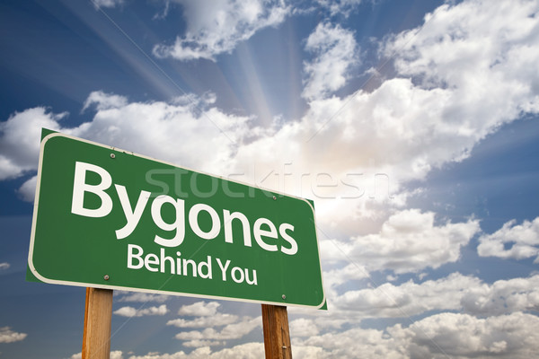Bygones, Behind You Green Road Sign Stock photo © feverpitch