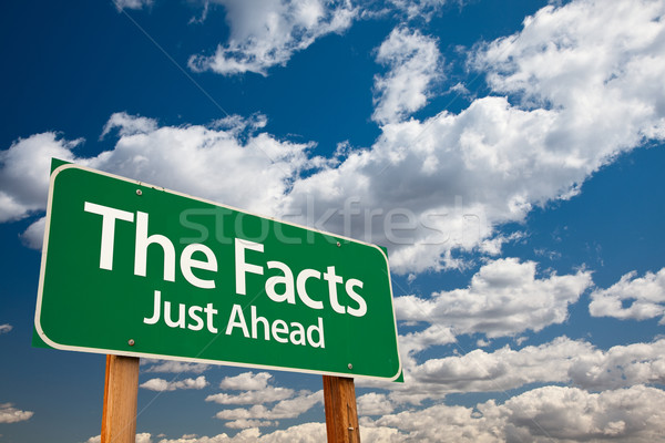 The Facts Green Road Sign Stock photo © feverpitch