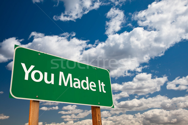 You Made It Green Road Sign with Sky Stock photo © feverpitch